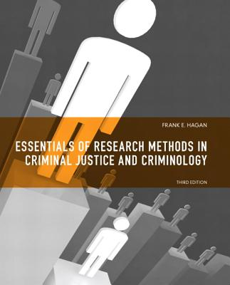 Essentials of Research Methods for Criminal Justice By Hagan, Frank E.
