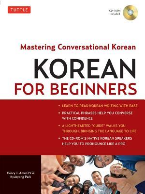 Korean for Beginners By Amen, Henry J./ Park, Kyubyong