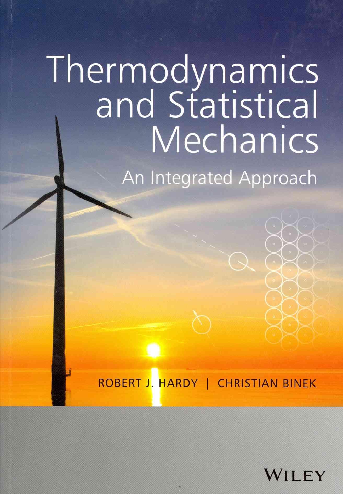 Thermodynamics and Statistical Mechanics By Hardy, Robert J./ Binek, Christian