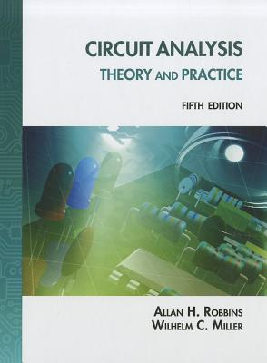 Circuit Analysis By Robbins, Allan H./ Miller, Wilhelm C.