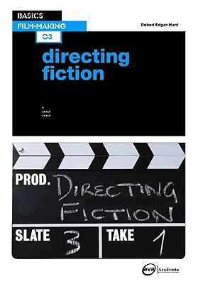 Basics Film-Making 03 By Edgar-hunt, Robert